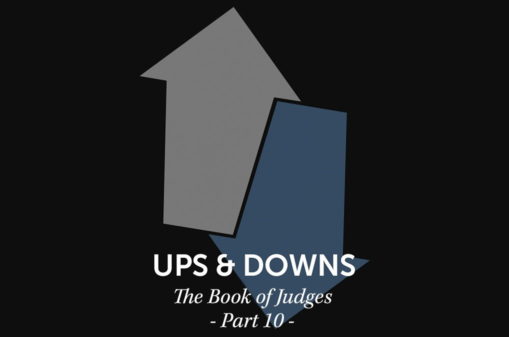 "Ups & Downs: When ""Self"" Gets in the Way, Part 2"