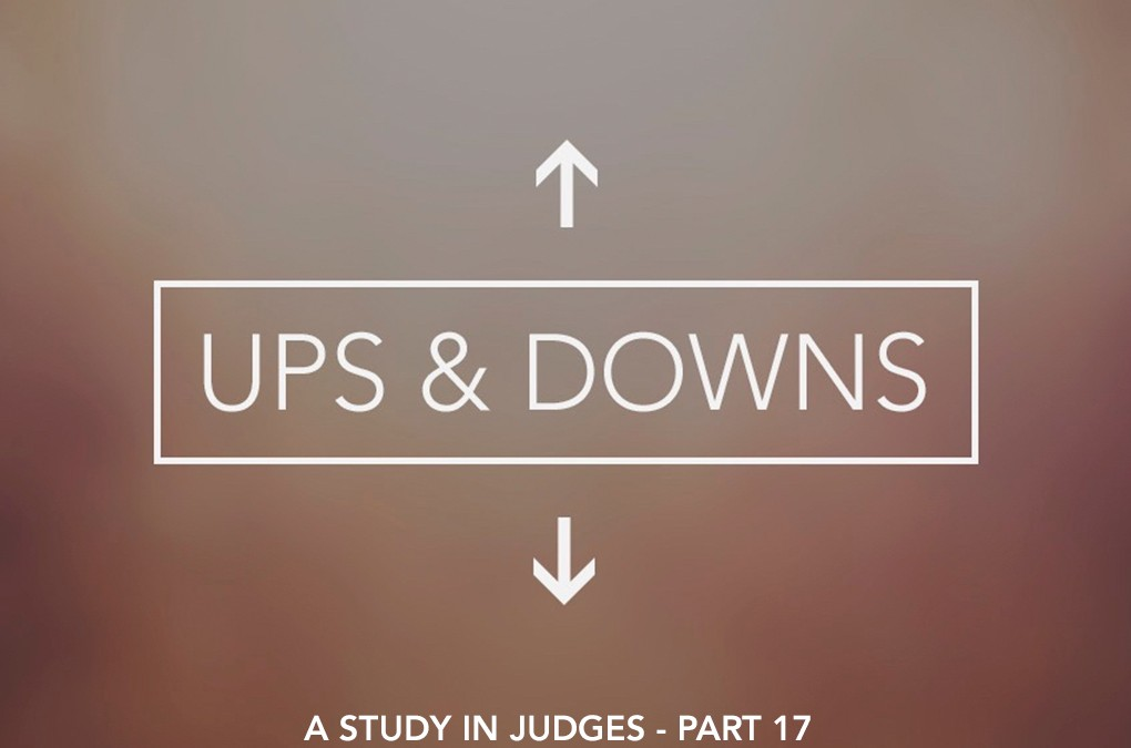 Ups & Downs: Fit For the Master's Use Pt. 3
