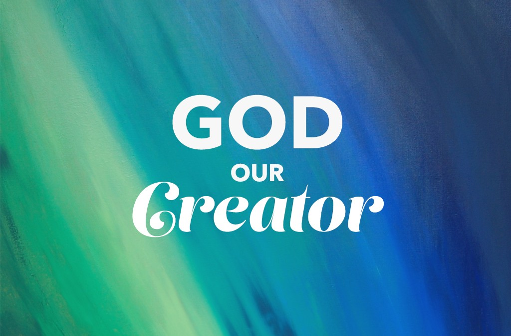 God Our Creator