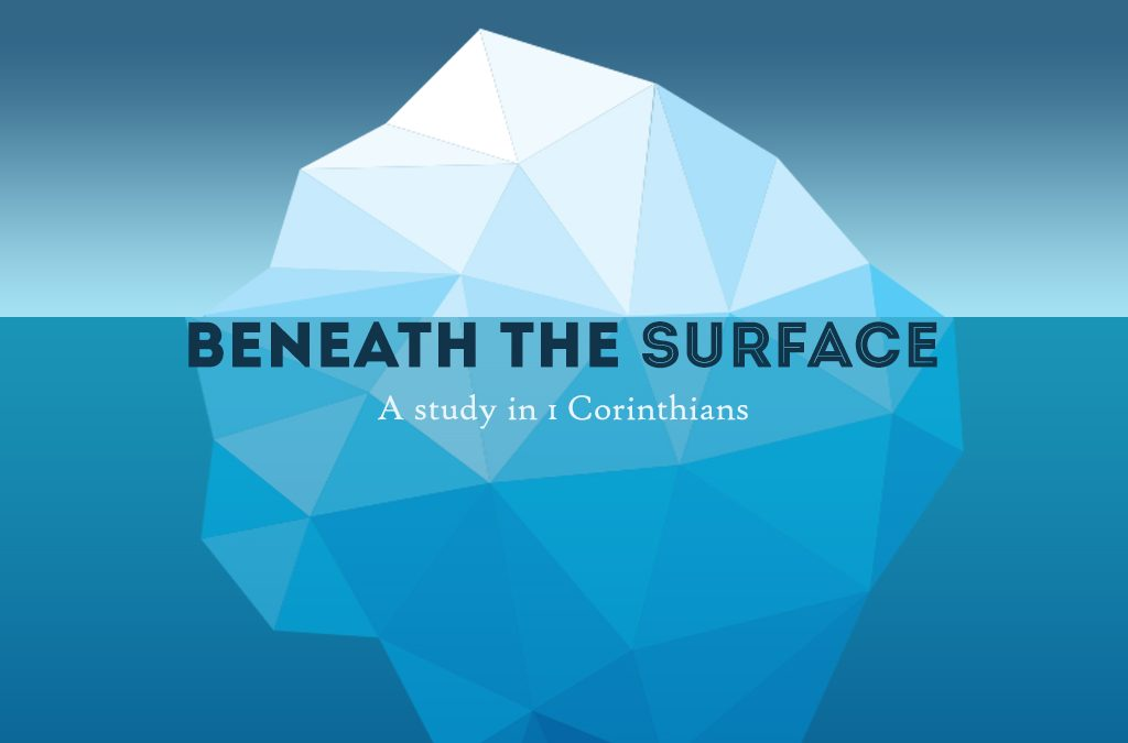 Beneath the Surface, 1 Corinthians 14 (1/10/18)